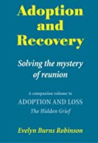Adoption and recovery : solving the mystery…