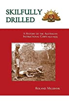 Skilfully drilled : a history of the…