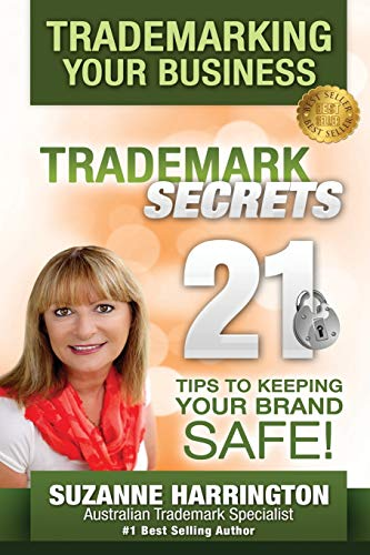 trademarking-your-business-trademark-secrets-21-tips-to-keeping-your-brand-safe