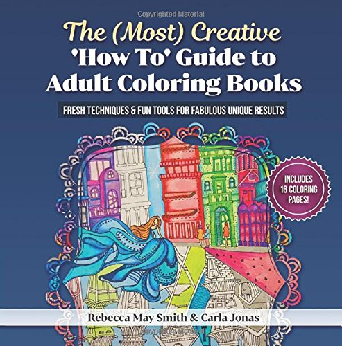 the-most-creative-how-to-guide-to-adult-colouring-books-fresh-techniques-fun-tools-for-fabulous-unique-results