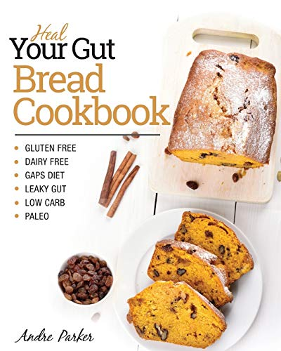 heal-your-gut-bread-cookbook-gluten-free-dairy-free-gaps-diet-leaky-gut-low-carb-paleo