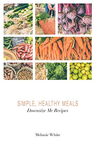 downsize-me-recipes-simple-healthy-meals