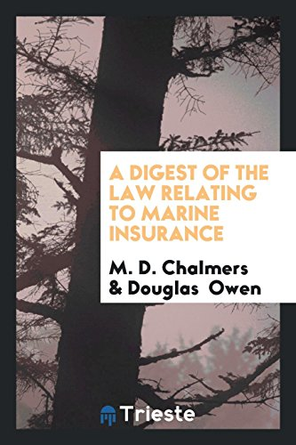 a-digest-of-the-law-relating-to-marine-insurance