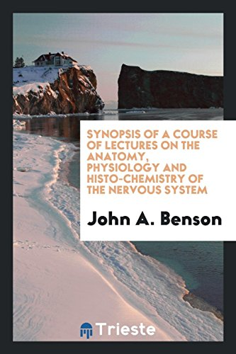 synopsis-of-a-course-of-lectures-on-the-anatomy-physiology-and-histo-chemistry-of-the-nervous-system
