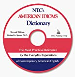 Spears, Richard A.: NTC's American Idioms Dictionary w/CD-ROM