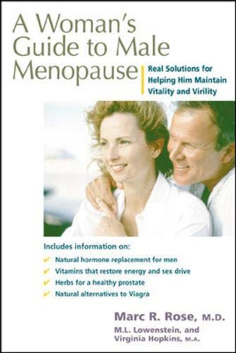 a-womans-guide-to-male-menopause-real-solutions-for-helping-him-maintain-vitality-and-virility
