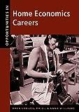 Shields, Rhea: Opportunities in Home Economics Careers (Opportunities in . . . Series)
