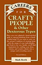 Careers for Crafty People & Other Dexterous…