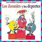 Los Zoomies y los Deportes (Spanish Edition)…