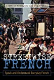 Neather, Ted: Streetwise French: Speak and Understand Everyday French