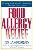 Braly, James: Food Allergy Relief