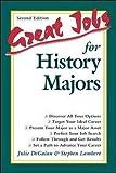 Lambert, Stephen: Great Jobs for History Majors