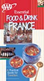 Evans, Hazel: Essential Food &amp; Drink France