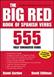 Ronni L Gordon: The Big Red Book of Spanish Verbs: 555 Fully Conjugated Verbs