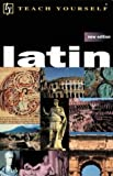 Betts, Gavin: Teach Yourself Latin