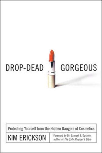 drop-dead-gorgeous-protecting-yourself-from-the-hidden-dangers-of-cosmetics
