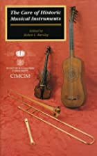 The Care of Historic Musical Instruments by…