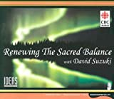 Suzuki, David T.: The Sacred Balance