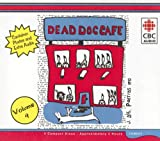 King, Thomas: Dead Dog Cafe (Dead Dog Cafe Comedy Hour)