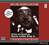 King, Martin Luther, Jr.: Conscience for Change (Massey Lectures)