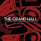 The Grand Hall: First Peoples of…
