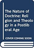 Lindbeck, George A.: The Nature of Doctrine: Religion and Theology in a Postliberal Age