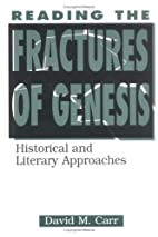 Reading the Fractures of Genesis: Historical…