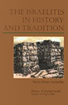 The Israelites in history and tradition by…
