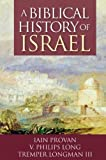 Long, V. Philips: A Biblical History of Israel