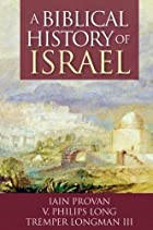 A Biblical History of Israel by Iain W.…