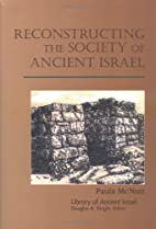 Reconstructing the Society of Ancient Israel…