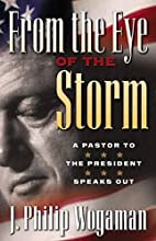 From the Eye of the Storm: A Pastor to the…