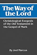 The Way of the Lord: Christological Exegesis…