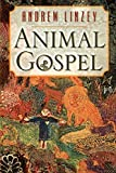 Linzey, Andrew: Animal Gospel