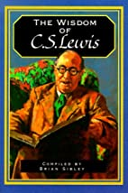 The Wisdom of C.S. Lewis by Brian Sibley