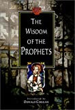 Coggan, Donald: The Wisdom of the Prophets