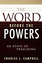 The Word Before the Powers: An Ethic of…