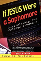 If Jesus Were a Sophomore: Discipleship for…