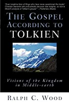 The Gospel According to Tolkien:Â…