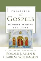Preaching the Gospels Without Blaming the&hellip;