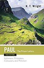 Paul for Everyone: The Prison Letters :…