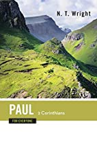 Paul for Everyone: 2 Corinthians by Tom…