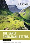 Wright, N. T.: Early Christian Letters for Everyone (New Testament for Everyone)