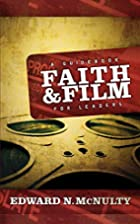 Faith and Film: A Guidebook for Leaders by…
