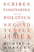 Scribes, Visionaries, and the Politics of…