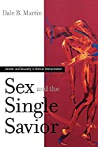 Sex and the Single Savior: Gender and…