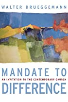 Mandate to Difference: An Invitation to the…