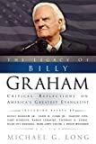 Long, Michael G.: The Legacy of Billy Graham: Critical Reflections on America's Greatest Evangelist