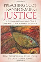 Preaching God's Transforming Justice: A…