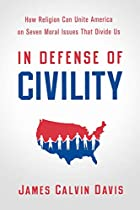 In Defense of Civility: How Religion Can…